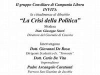 """Iniziativa Del Gruppo Consiliare Di Campania Libera """"La Crisi Della Politica"""": Incontro Dibattito Domani Alla Biblioteca Mauro Piscopo Di Casoria"""