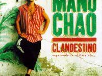 Conoscere noi stessi attraverso la musica: Clandestino e Desaparecido di Manu Chao