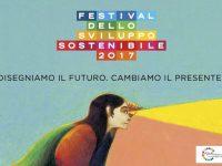 """Napoli: Festival per lo Sviluppo Sostenibile 2017. """"Italia 2030: che nessuno resti indietro!"""""""