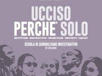 La terza edizione della Summer School, la scuola di Giornalismo Investigativo: #uccisoperchesolo
