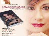 """Presentazione del libro """"Il coraggio di essere una farfalla"""": il 29 settembre al Teatro Ateneo."""
