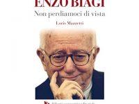 Presentazione del libro di Loris Mazzetti: Enzo Biagi. Non perdiamoci di vista
