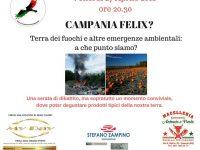"""Al via """"Campania Felix?"""", una serata di riflessione sullo stato di salute dell'ambiente in Campania."""