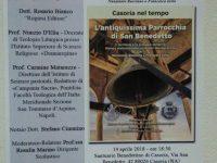 """""""Casoria nel tempo, l'antiquissima Parrocchia di San Benedetto"""", evento sabato 14 aprile a Casoria"""