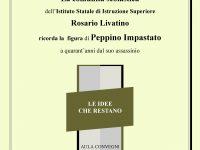 """Istituto Statale Istruzione Superiore """" Rosario Livatino """". Napoli in memoria di Peppino Impastato """" Le idee che restano"""""""