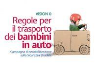 """Sicurezza stradale: parte la campagna di sensibilizzazione """"Bimbi in auto: vision zero"""""""