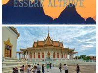 Essere Altrove. I viaggi di Giovanni e Anna: Cambogia (parte terza)