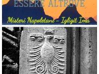 Essere Altrove. I viaggi di Giovanni e Anna: Misteri Napoletani-Negligit Ima