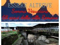 Essere Altrove. I viaggi di Giovanni e Anna: Somma Vesuviana, Gli scavi della Villa Romana
