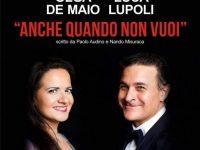 """Il duo lirico De Maio & Lupoli dà vita a """"Anche quando non vuoi"""""""