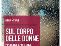 """""""Sul Corpo delle Donne"""": Kompetere presenta il nuovo libro di Ilenia Menale"""