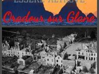 Essere Altrove. I viaggi di Giovanni e Anna: FRANCIA Oradour sur Glane, i fantasmi della guerra