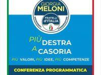 Più Destra a Casoria!  La conferenza programmatica di Fratelli D' Italia sul territorio casoriano!