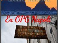 Essere Altrove. I viaggi di Giovanni e Anna: Ex OPG di Napoli