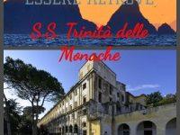 Essere Altrove. I viaggi di Giovanni e Anna: Monastero della S.S. Trinità delle Monache