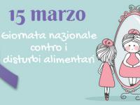 """15 Marzo Giornata Mondiale del Fiocchetto Lilla. """"Disturbi della nutrizione e dell'alimentazione"""""""